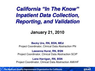 "California ""In The Know"" Inpatient Data Collection, Reporting, and Validation"