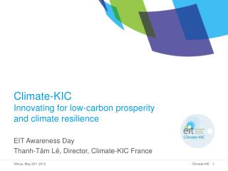 Climate-KIC Innovating for low-carbon prosperity and climate resilience