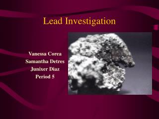 Lead Investigation