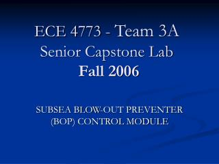 ECE 4773 -  Team 3A Senior Capstone Lab  Fall 2006