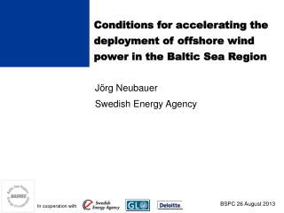 Conditions for accelerating the deployment of offshore wind power in the Baltic Sea Region