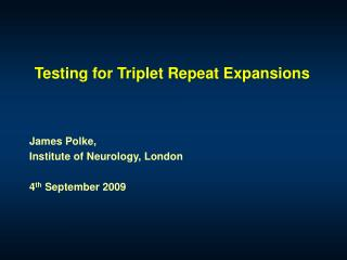 Testing for Triplet Repeat Expansions