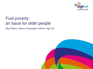 Fuel poverty: an issue for older people