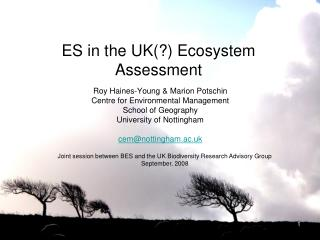 ES in the UK(?) Ecosystem  A ssessment