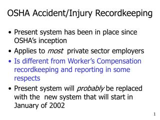 OSHA Accident/Injury Recordkeeping
