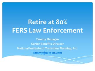 Retire at 80% FERS Law Enforcement