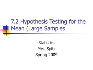 7.2 Hypothesis Testing for the Mean (Large Samples