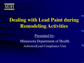 Dealing with Lead Paint during Remodeling Activities