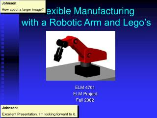 Flexible Manufacturing  with a Robotic Arm and Lego's