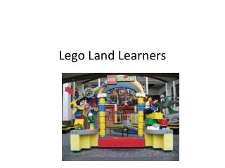 Lego Land Learners