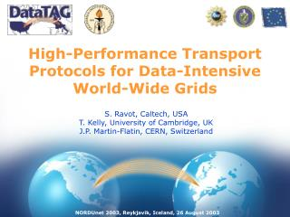 High-Performance Transport Protocols for Data-Intensive World-Wide Grids
