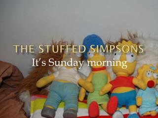 The  stuffed simpsons