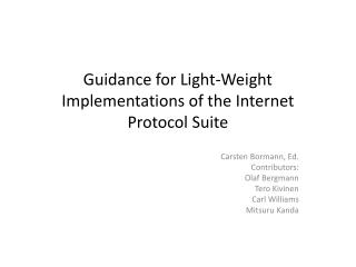 Guidance for Light-Weight Implementations of the Internet Protocol Suite