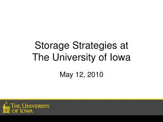 Storage Strategies at The University of Iowa