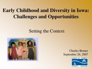 Early Childhood and Diversity in Iowa: Challenges and Opportunities