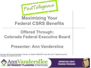 Maximizing Your Federal CSRS Benefits