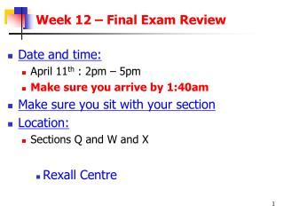 Week 12 – Final Exam Review