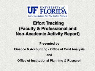 Effort Tracking (Faculty & Professional and Non-Academic Activity Report)