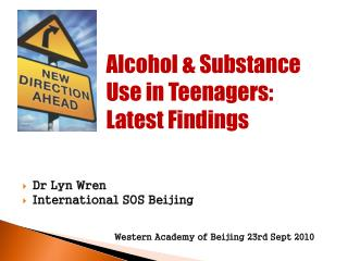 Alcohol & Substance  Use in Teenagers: Latest Findings