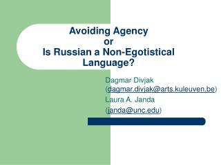 Avoiding Agency or Is Russian a Non-Egotistical Language?