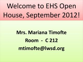 Welcome to EHS Open House, September 2012!