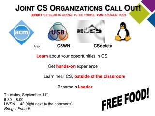 Joint CS Organizations Call Out! ( every  cs  club is going to be there;  you  should too)
