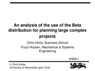 An analysis of the use of the Beta distribution for planning large complex projects
