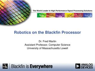 Robotics on the Blackfin Processor