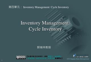 Inventory Management:  Cycle Inventory
