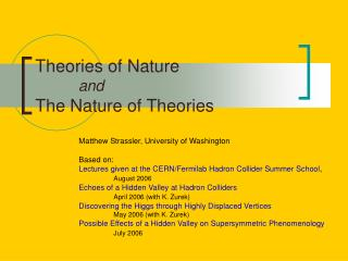 Theories of Nature and The Nature of Theories