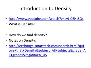 Introduction to Density