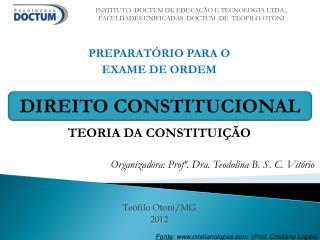PREPARATÓRIO PARA O EXAME DE ORDEM TEORIA DA CONSTITUIÇÃO