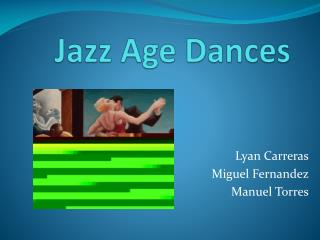 Jazz Age Dances