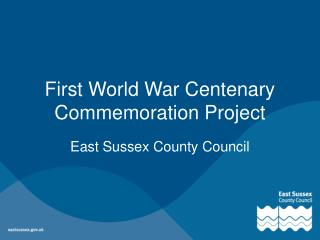 First World War Centenary Commemoration Project