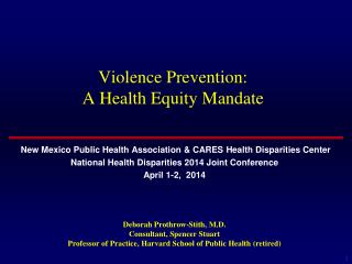 Violence Prevention:   A Health Equity Mandate