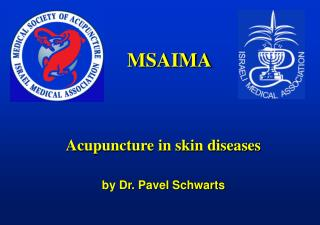 Acupuncture in skin diseases by Dr. Pavel Schwarts