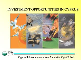 INVESTMENT OPPORTUNITIES IN CYPRUS