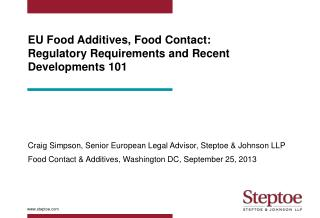 EU Food Additives, Food Contact: Regulatory Requirements and Recent Developments 101