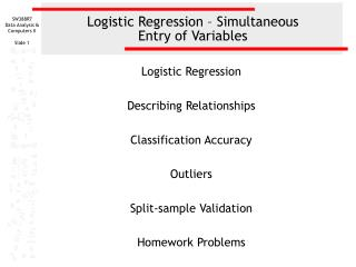Logistic Regression – Simultaneous  Entry of Variables