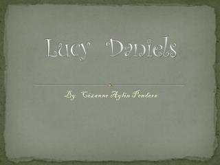 Lucy Daniels