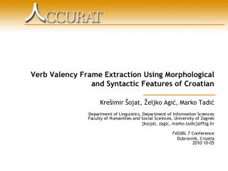 Verb Valency Frame Extraction Using Morphological and Syntactic Features of Croatian