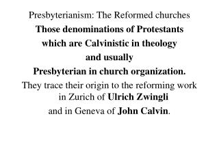 Presbyterianism: The Reformed churches