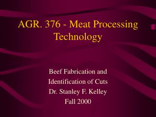 AGR. 376 - Meat Processing Technology