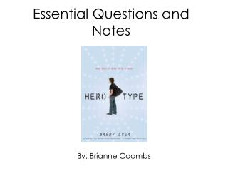 Essential Questions and Notes