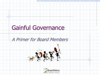 Gainful Governance
