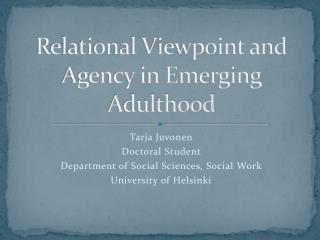 Relational Viewpoint and Agency in Emerging Adulthood