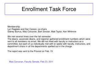 Enrollment Task Force