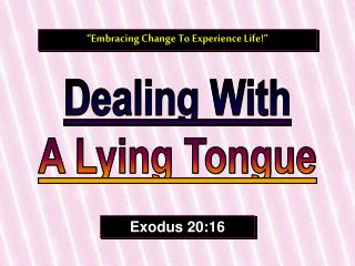 Dealing With A Lying Tongue