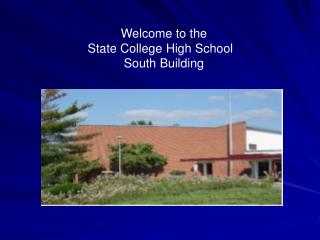Welcome to the State College High School   South Building