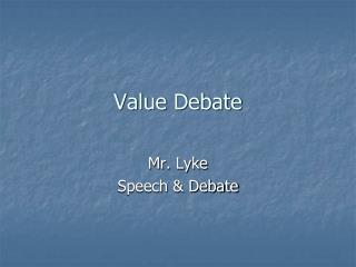 Value Debate
